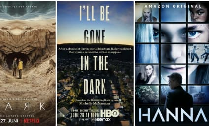What to Watch: I'll Be Gone In the Dark, Hanna, Dark