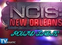 NCIS New Orleans Round Table: The Good Doctor?