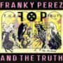 Franky perez and the truth the reckoning