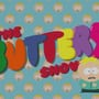 It's The Butters Show!