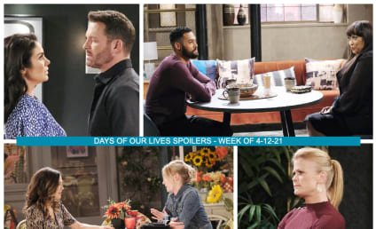 Days of Our Lives Spoilers for the Week of 4-12-21: Kindling The Flames