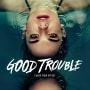 Good Trouble  Key Art