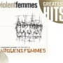 Violent femmes blister in the sun