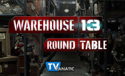 "Warehouse 13 Round Table: ""No Pain, No Gain"""