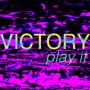Victory play it
