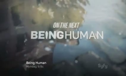 "Being Human Preview: ""Children Shouldn't Play With Undead Things"""