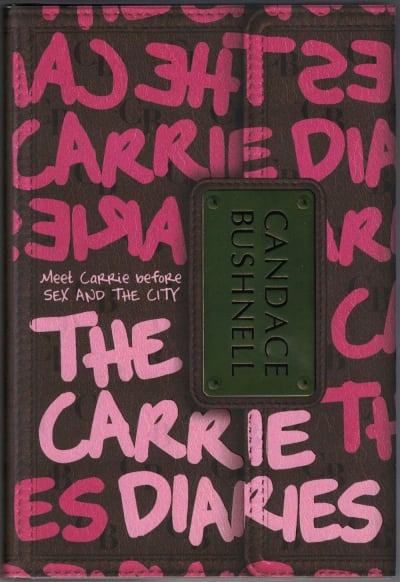 Carrie Diaries Book Cover - The Carrie Diaries
