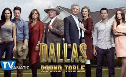 "Dallas Round Table: ""The Last Hurrah"""