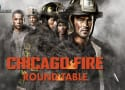 Chicago Fire Round Table: The Secret Is Out!