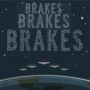 Brakesbrakesbrakes crush on you